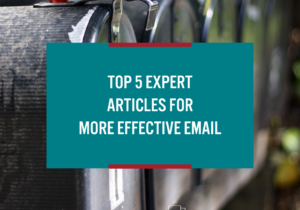 top five expert articles for more effective email